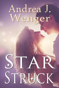 Book cover of Star Struck, featuring a happy young couple gazing lovingly into each other's eyes.